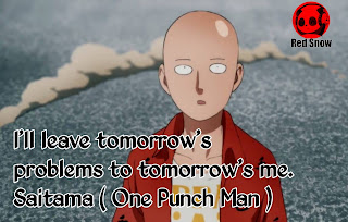 Saitama ( One Punch Man ) anime quotes