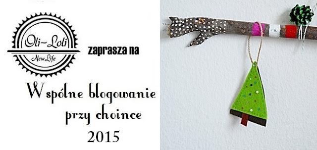 Wspólne blogowanie przy choince 2015