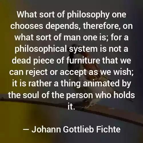 Johann Gottlieb Fichte Famous Quotes