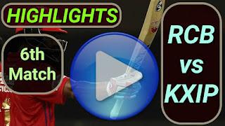RCB vs KXIP 6th Match
