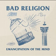 Emancipation Of The Mind – Bad Religion