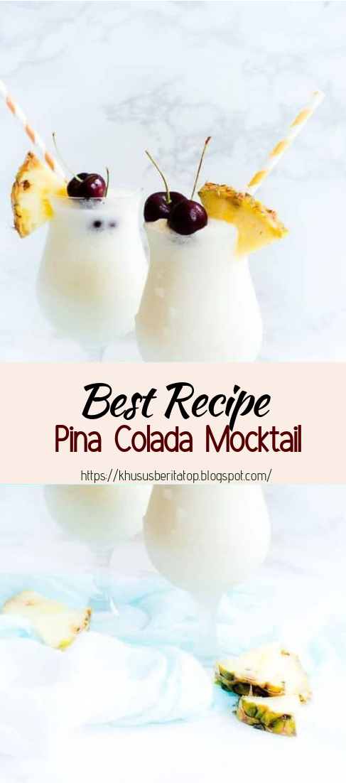 Pina Colada Mocktail #healthydrink #easyrecipe #cocktail #smoothie