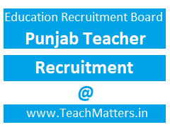 image : Education Recruitment Board, Punjab Pre Primary Teacher Recruitment @ TeachMatters