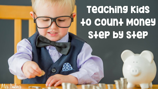 step by step approach to teaching kids how to count money