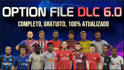 PES 2019 PS4 Option File PESVicioBR DLC 6.0 Season 2018/2019