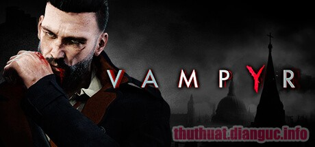 Download Game Vampyr Full Crack