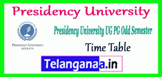 Presidency University UG PG Odd Semester Time Table