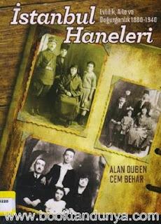 Alan Duben, Cem Behar - İstanbul Haneleri Evlilik Aile ve Doğurganlık 1880 - 1940