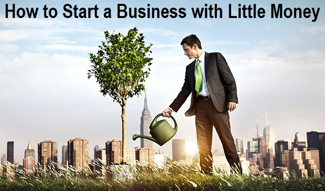 How to Start a Business with Little Money