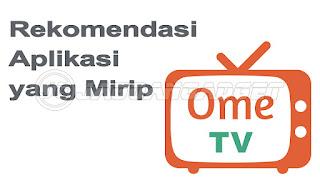 Aplikas seperti OmeTV