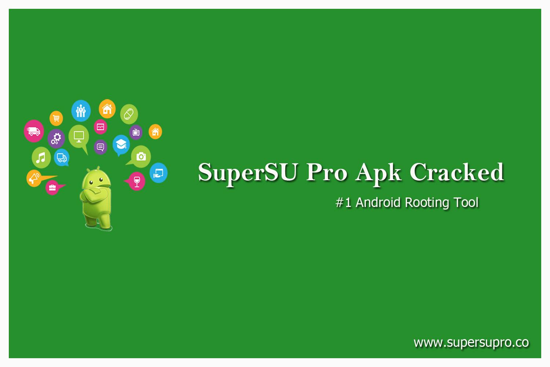 SuperSU Pro 2019: SuperSU Pro Apk Cracked