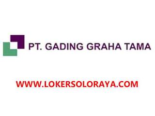 Loker Sukoharjo Staff Accounting Pajak dan Staff Purchasing / Logistik di PT Gading Graha Tama