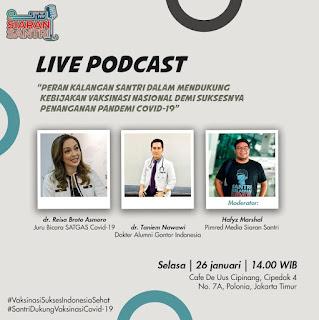 Dukung Vaksinasi, Kalangan Santri Nusantara Bersama Media Siaran Santri Gelar Live Podcast Ajak Masyarakat Melakukan Vaksinasi