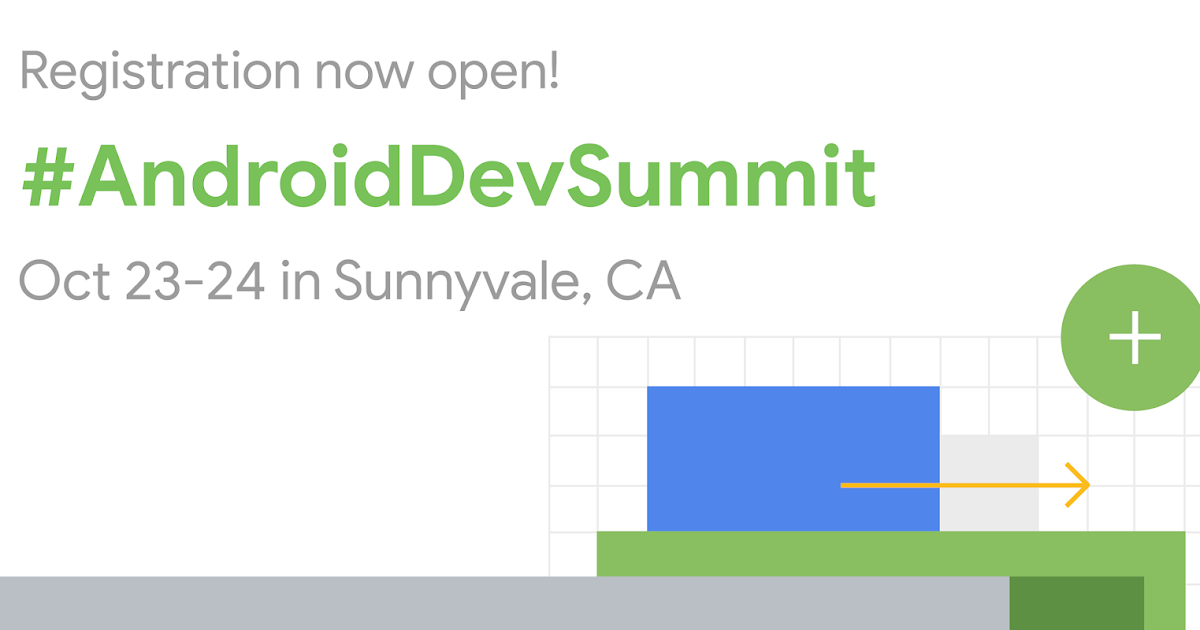 Android Developers Blog: Android Dev Summit 2019 Registration is Open