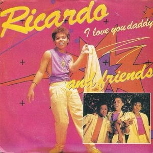 Ricardo and Friends - I Love You Daddy