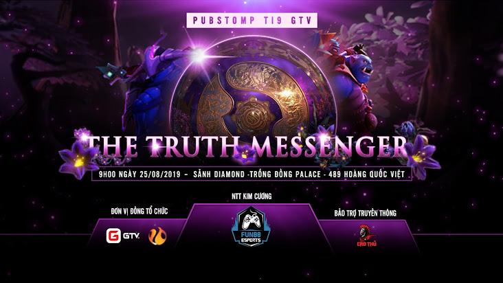 Cẩm nang tham dự PUBSTOMP TI9 - THE TRUTH MESSENGER