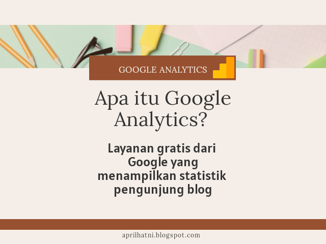 memasang google analytics pada blog