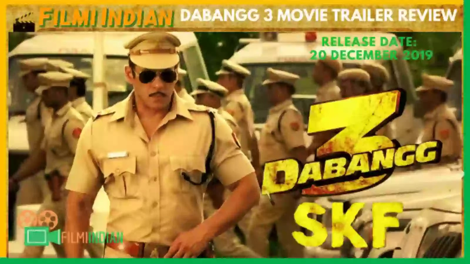 Dabangg : 3 (2019) Movie Trailer Review : Best and Honest Review