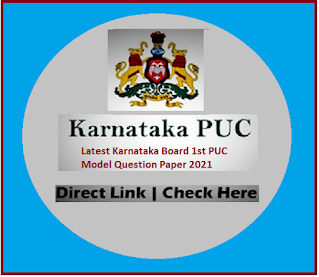 Karnataka board 1st PUC Question Paper 2021 For PUC Annual Exam Model Question Paper 2021 Download