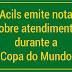 Acils emite nota sobre atendimento durante a Copa do Mundo