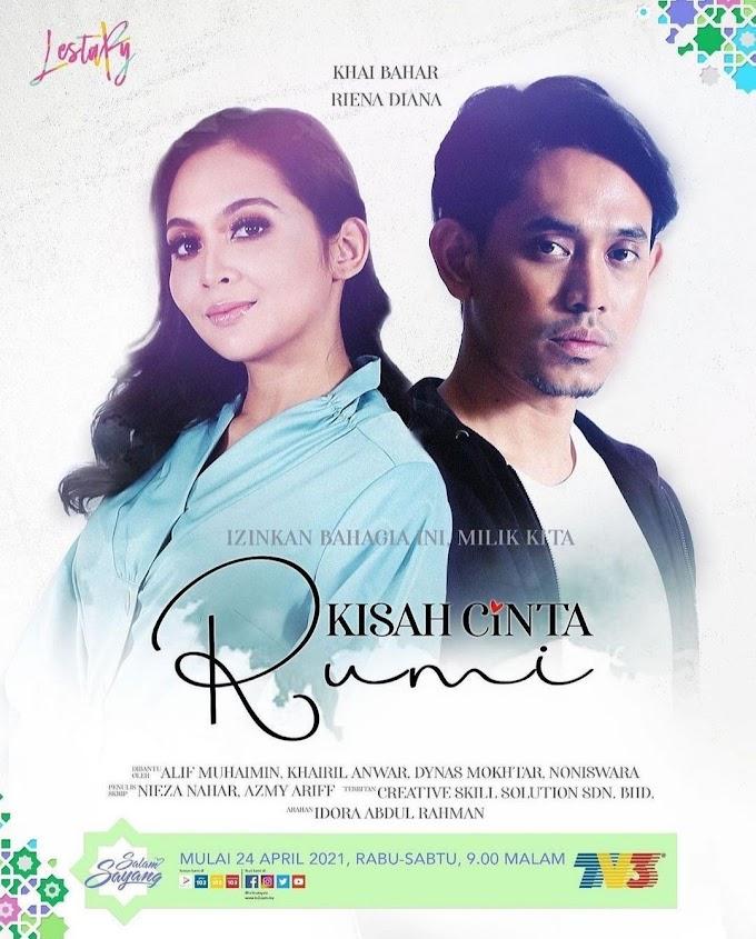 Sinopsis Drama Kisah Cinta Rumi Gandingan Khai Bahar & Riena Diana