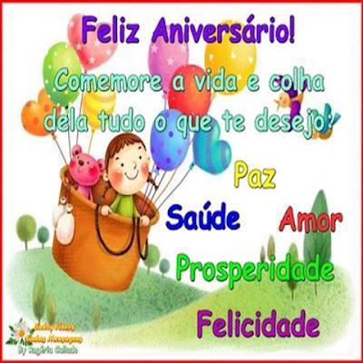 Feliz Aniversário Comemore a vida e colha dela tudo o que te desejo: Paz, Saúde, Amor, Prosperidade, Felicidade.