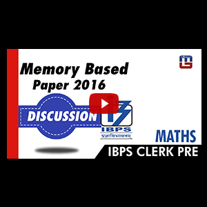 Memory Based Paper | 2016 | Discussion | Maths | IBPS CLERK PRE 2017
