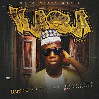 Rapking Kasa,Download Kasa by Rapking,Malo boi,Chan sir by rapking,Kidawo by Rapking,Area boi Rapking,Malo vibe,Kasa,Kasa Talking,