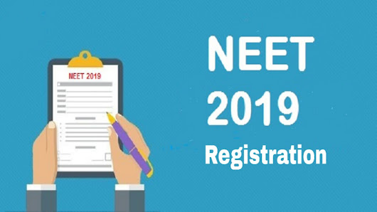 NEET 2019 registration form || available on @nta.ac.in