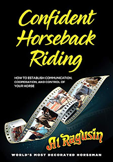Confident Horseback Riding : How to Establish Communication, Cooperation and Control of Your Horse book by Al Ragusin