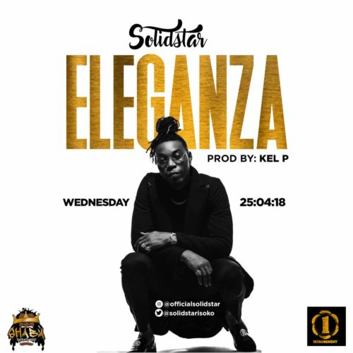 "Solidstar – ""Eleganza"" [New Song] - mp3made.com.ng"