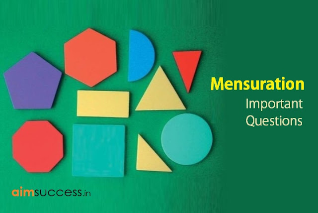 Important Mensuration Questions for SSC CGL Tier-2 2017