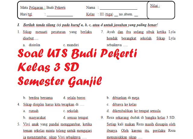 Soal UTS BP Kelas 3 SD Semester 1