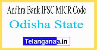 Andhra Bank IFSC MICR Code Odisha State