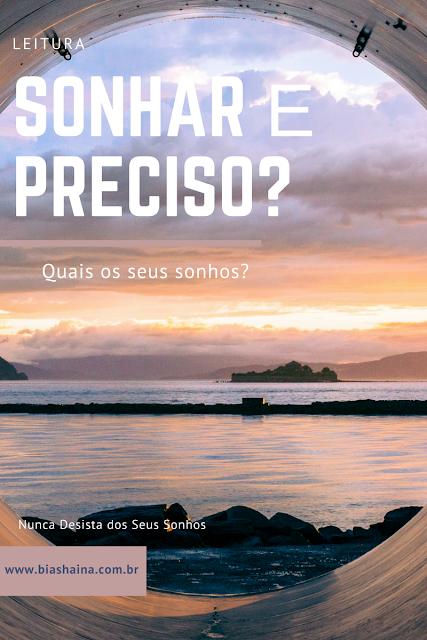 Leitura: Sonhar é Preciso, sonhos, dreams