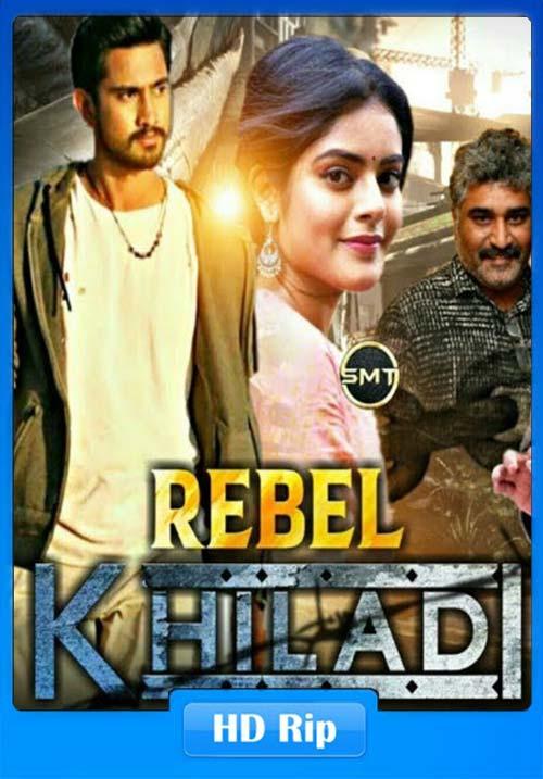 Rebel Khiladi Lover 2019 720p Hindi Dubbed HDRip ESubs x264 | 480p 300MB | 100MB HEVC