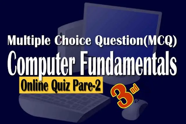 PSC Computer Operator Exam Multiple Choice Question(MCQ) Quiz-3