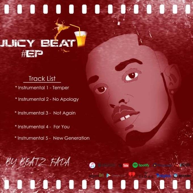 Juicy Beat EP(Prod By Beatz Fada)