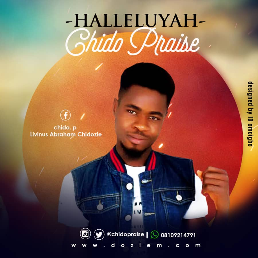 DOWNLOAD GOSPEL MP3: Chido Praise - Halleluyah - Welcome to