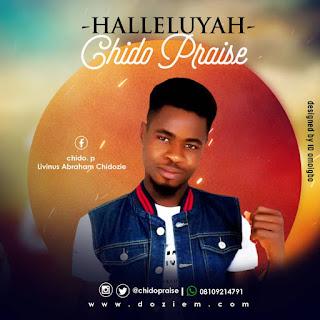 Chido Praise - Halleluyah