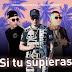 DAMIAN PEREZ,MAXI TOLOSA Y EL VERDADERO - SI TU SUPIERAS