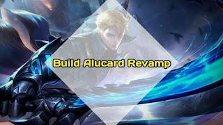 Build Alucard overhaul