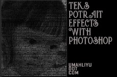 "Langkah Sederhana dan Mudah Dalam Membuat ""Teks Potrait Effects"""