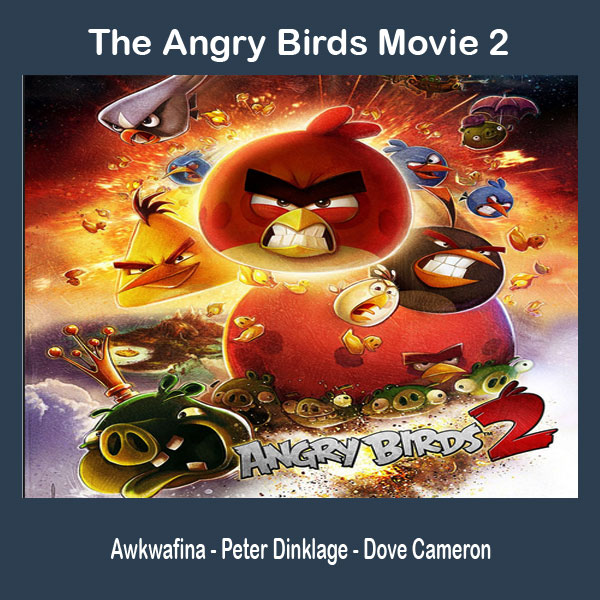 The Angry Birds Movie 2 (2019), Film The Angry Birds Movie 2 (2019), Sinopsis The Angry Birds Movie 2 (2019), Trailer The Angry Birds Movie 2 (2019), Review The Angry Birds Movie 2 (2019), Download Poster The Angry Birds Movie 2 (2019)