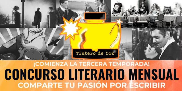 """COMUNIDAD DE ESCRITORES"", ""EL TINTERO DE ORO"", ""CONCURSOS LITERARIOS"", ""BLOG DE RELATOS"", ""BLOGS DE RELATOS"", ""AUTOPUBLICACION"", ""RELATOS"", ""PROMOCIONA TU BLOG"", ""ANTOLOGÍA DE RELATOS"", ""PREMIOS LITERARIOS"", ""REVISTA LITERARIA DIGITAL"", ""MICRORRELATOS"", ""BLOGS DE ESCRITORES"", ""BLOG DE RELATOS BREVES"", ""RETO CREATIVO"", ""COMO ESCRIBIR UN RELATO ERÓTICO"", ""PUBLICA TU RELATO GRATIS"", ""TALLER DE RELATOS"", ""COMO MEJORO MI RELATO"", ·CONCURSO LITERARIO PARA BLOGS"", ""RELATOS INSPIRADOS EN NOVELAS"""