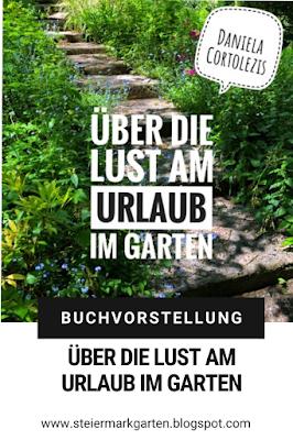 Buchvorstellung-Pin-Über-die-Lust-am-Urlaub-im-Garten-Steiermarkgarten