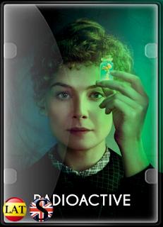 Madame Curie (Radioactive) (2019) HD 1080P LATINO/INGLES