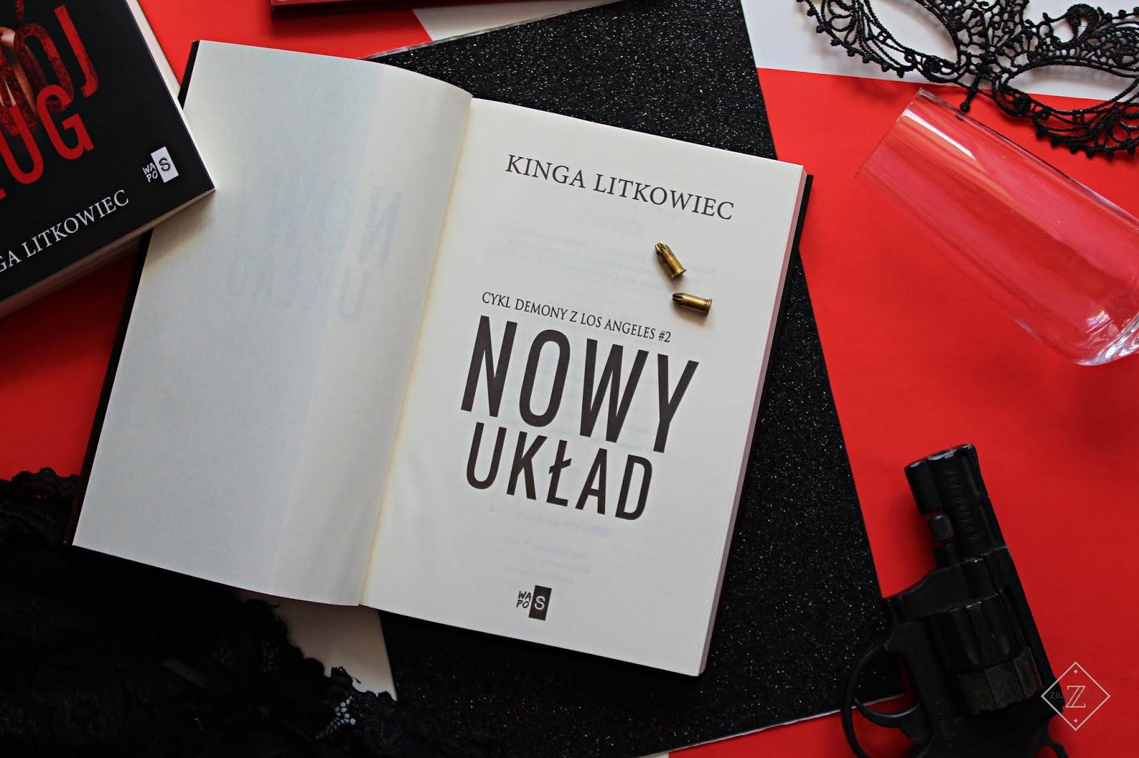 """Kinga Litkowiec """"Nowy układ"""" - recenzja książki"""