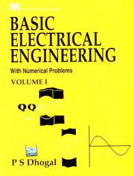 Basic Electrical Engineering (v. 1) by P.S. Dhogal
