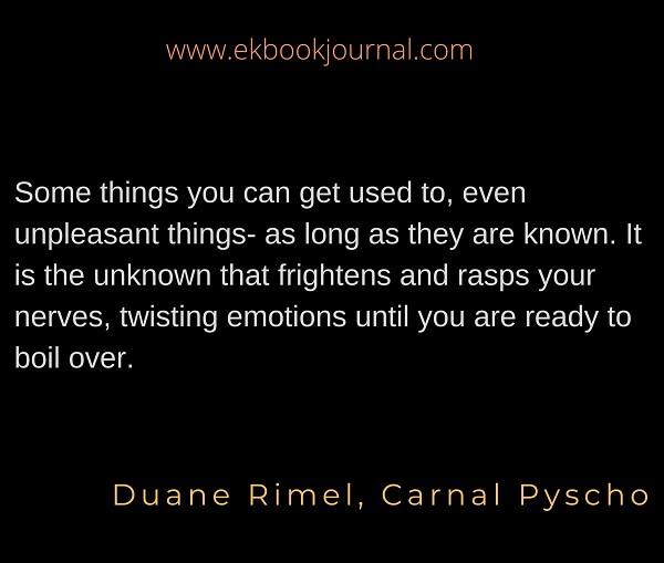Carnal Psycho | Duane Rimel | Quotes